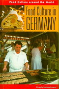 Food Culture in Germany 0 9780313344947 0313344949