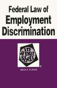 Federal Law of Employment Discrimination in a Nutshell 3rd edition 9780314001283 031400128X