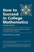 How to Succeed in College Mathematics 2nd edition 9780983397007 0983397007