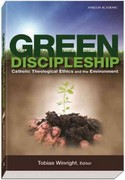 Green Discipleship 1st Edition 9781599820248 1599820242