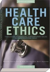 Health Care Ethics 2nd Edition 9781599821030 1599821036