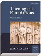 Theological Foundations 2nd Edition 9781599821344 1599821346