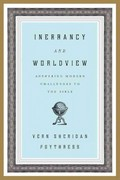 Inerrancy and Worldview 1st edition 9781433523878 1433523876