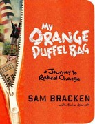 My Orange Duffel Bag 1st Edition 9780307984883 0307984885