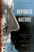 The Republic of Nature 1st Edition 9780295991672 0295991674