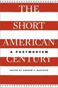 The Short American Century 1st Edition 9780674064454 0674064453