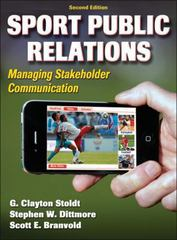Sport Public Relations 2nd edition 9780736090384 073609038X