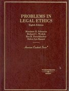 Problems in Legal Ethics 8th edition 9780314184221 0314184228