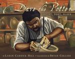 Dave the Potter 1st Edition 9780316107310 031610731X