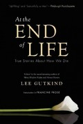 At the End of Life 1st Edition 9781937163044 1937163040