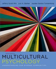 Multicultural Psychology: Understanding Our Diverse Communities 3rd Edition 9780199370580 0199370583