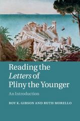 Reading the Letters of Pliny the Younger 1st Edition 9780521603799 052160379X