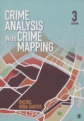 Crime Analysis With Crime Mapping 3rd edition 9781452202716 1452202710