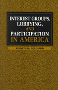 Interest Groups, Lobbying, and Participation in America 0 9780521639620 052163962X