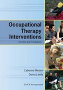 Occupational Therapy Interventions 1st Edition 9781556427329 1556427328
