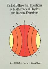 Partial Differential Equations of Mathematical Physics and Integral Equations 0 9780486688893 0486688895