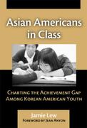 Asian Americans in Class 0 9780807746936 0807746932