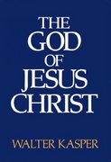 The God of Jesus Christ 0 9780824507770 0824507770