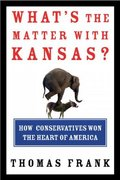 What's the Matter with Kansas? 1st edition 9780805073393 0805073396