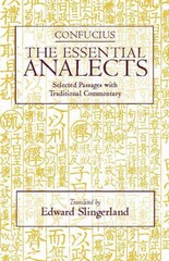 The Essential Analects 1st Edition 9780872207721 0872207722