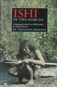 Ishi in Two Worlds 0 9780520006751 0520006755