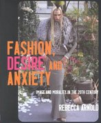 Fashion, Desire and Anxiety 0 9780813529042 0813529042