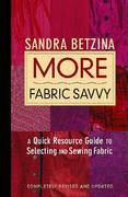 More Fabric Savvy 2nd edition 9781561586622 1561586625