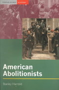 American Abolitionists 1st Edition 9781317879718 1317879716
