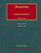Remedies, 6th Edition 2005 6th edition 9781587789014 1587789019