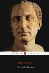 The Twelve Caesars 1st Edition 9780140455168 0140455167