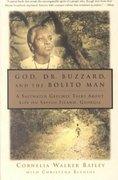 God, Dr. Buzzard, and the Bolito Man 1st Edition 9780385493772 0385493770