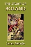 The Story of Roland 0 9781599150406 1599150409