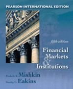 Financial Markets and Institutions 5th edition 9780321308122 0321308123