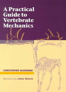 A Practical Guide to Vertebrate Mechanics 1st Edition 9780521576734 0521576733