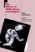 The Effects of Child Abuse and Neglect 1st edition 9780898627596 0898627591