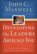 Developing the Leaders Around You 1st Edition 9780785281115 0785281118