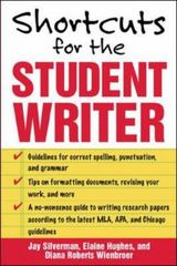 Shortcuts for the Student Writer 1st Edition 9780071448468 0071448462
