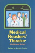 Medical Readers' Theater 1st Edition 9780877457992 0877457999