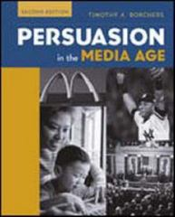 Persuasion in the Media Age 2nd Edition 9780072862911 0072862912