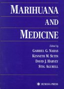 Marihuana and Medicine 1st edition 9780896035935 089603593X