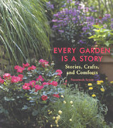 Every Garden Is a Story 0 9781573243186 1573243183