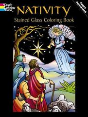 Nativity Stained Glass Coloring Book 0 9780486435275 048643527X