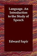 Language. an Introduction to the Study of Speech 0 9781406820577 1406820571