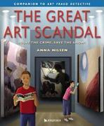 The Great Art Scandal 1st edition 9780753455876 0753455870