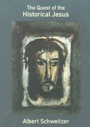 The Quest of the Historical Jesus 0 9780800632885 0800632885