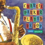 Charlie Parker Played Be Bop 0 9780439578233 043957823X