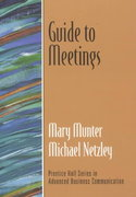 Guide to Meetings (Guide to Business Communication Series) 1st edition 9780130338563 0130338567