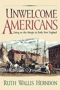 Unwelcome Americans 1st Edition 9780812217650 0812217659