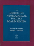 Definitive Neurological Surgery Board Review 3rd edition 9781405104593 1405104597