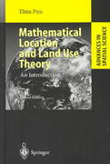 Mathematical Location and Land Use Theory 2nd edition 9783540009313 3540009310
